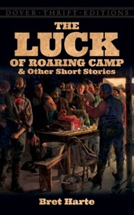 (ebook) The Luck of Roaring Camp and Other Short Stories - Adventure Fiction Western