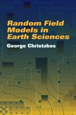 Random Field Models in Earth Sciences