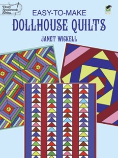 (ebook) Easy-to-Make Dollhouse Quilts - Craft & Hobbies Needlework