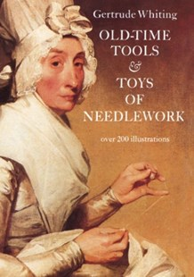 (ebook) Old-Time Tools & Toys of Needlework - Craft & Hobbies Antiques and Collectibles