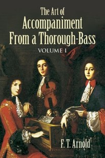 (ebook) The Art of Accompaniment from a Thorough-Bass - Entertainment Music General