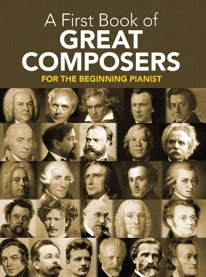 A First Book of Great Composers