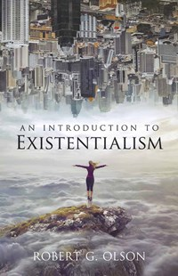 Introduction to Existentialism by ROBERT G. OLSON (9780486200552) - PaperBack - Philosophy Modern