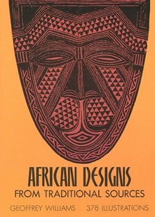 African Designs from Traditional Sources by GEOFFREY WILLIAMS (9780486227528) - PaperBack - Picture Books
