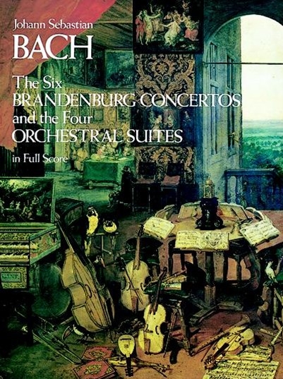The Six Brandenburg Concertos BWV 1046-1051