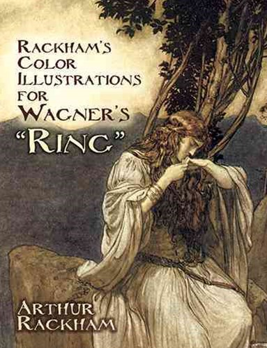Rackham's Colour Illustrations for Wagner's &quote;Ring&quote;