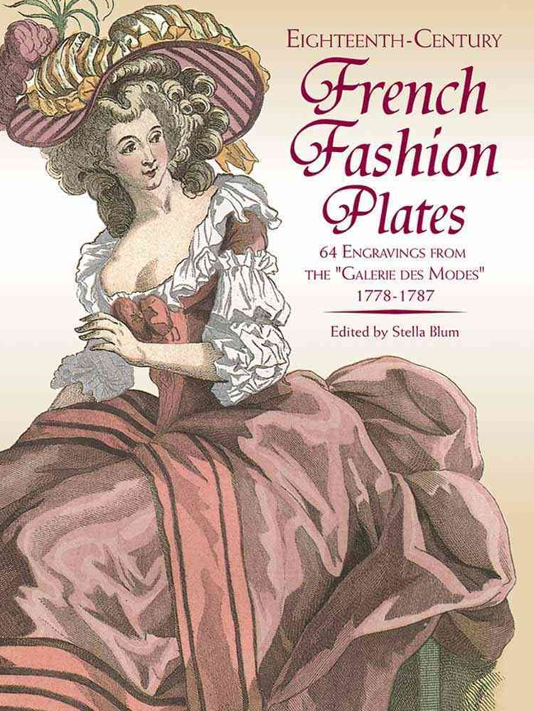 Eighteenth-Century French Fashion Plates in Full Color