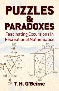 Puzzles and Paradoxes: Fascinating Excursions in Recreational Mathematics