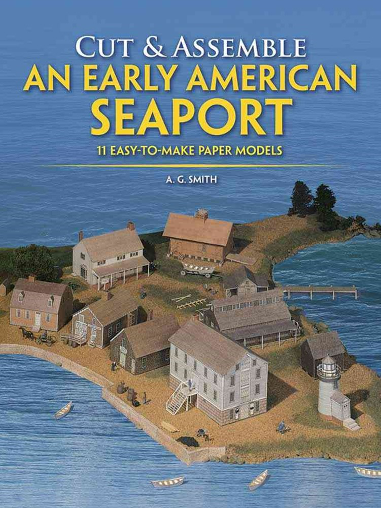 Cut and Assemble an Early American Seaport