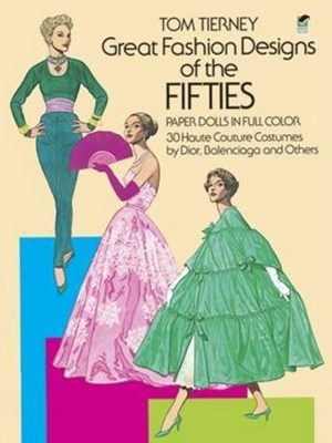 Great Fashion Designs of the Fifties Paper Dolls