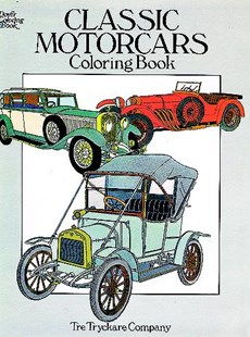 Classic Motorcars Coloring Book by TRE TRYCKARE CO. (9780486251387) - PaperBack - Non-Fiction Art & Activity