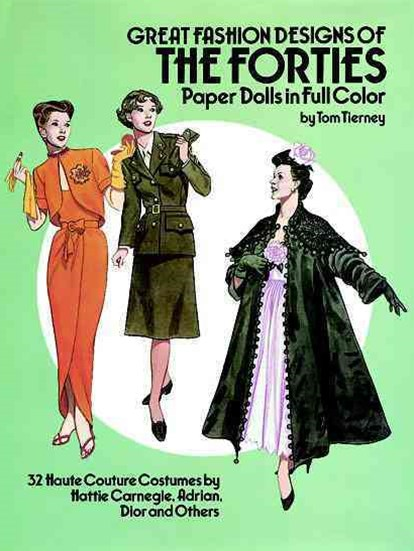 Great Fashion Designs of the Forties Paper Dolls
