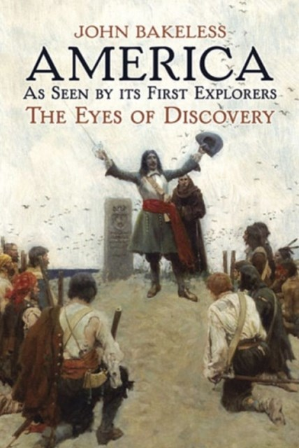 America As Seen by Its First Explorers
