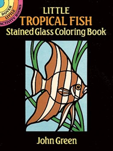Little Tropical Fish Stained Glass Coloring Book