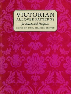 Victorian Patterns and Designs for Artists and Designers by CAROL BELANGER GRAFTON (9780486264370) - PaperBack - Art & Architecture Art History