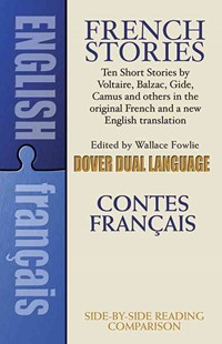 French Stories/Contes Francais by WALLACE FOWLIE (9780486264431) - PaperBack - Modern & Contemporary Fiction General Fiction