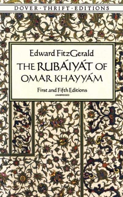Rubáiyát of Omar KhayyámÄ: First and Fifth Editions