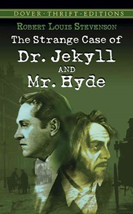 Strange Case of Dr. Jekyll and Mr. Hyde by ROBERT LOUIS STEVENSON (9780486266886) - PaperBack - Classic Fiction