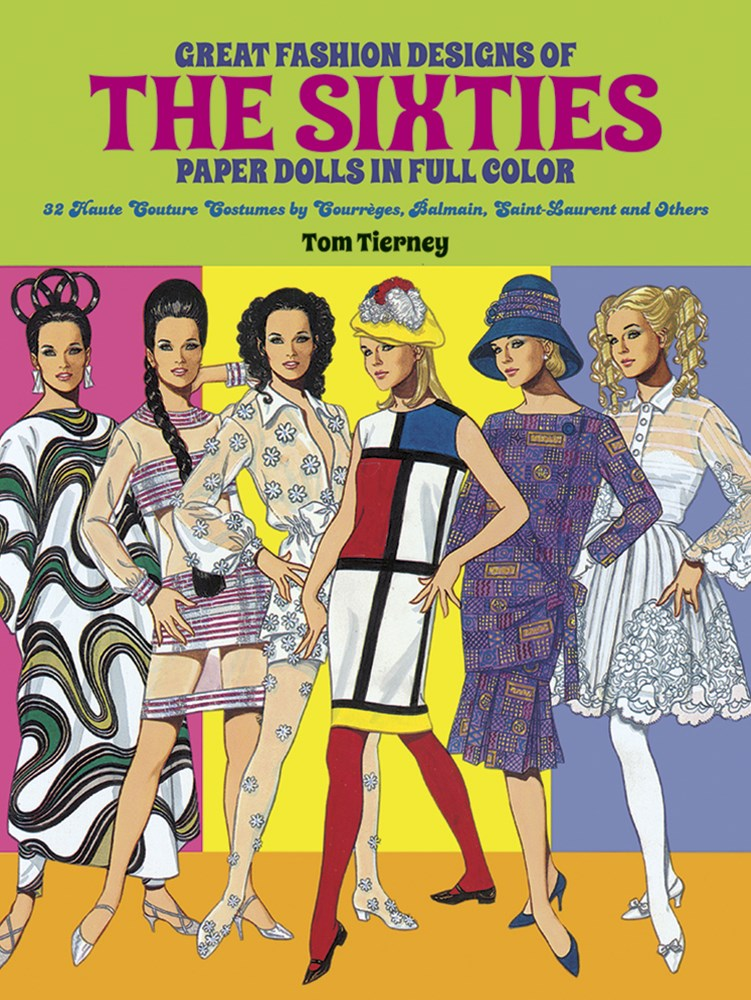 Great Fashion Designs of the Sixties Paper Dolls