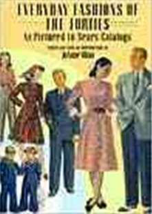 Everyday Fashions of the Forties As Pictured in Sears Catalogs by JOANNE OLIAN (9780486269184) - PaperBack - Art & Architecture Fashion & Make-Up