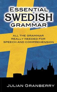 Essential Swedish Grammar by JULIAN GRANBERRY (9780486269535) - PaperBack - Language European Languages