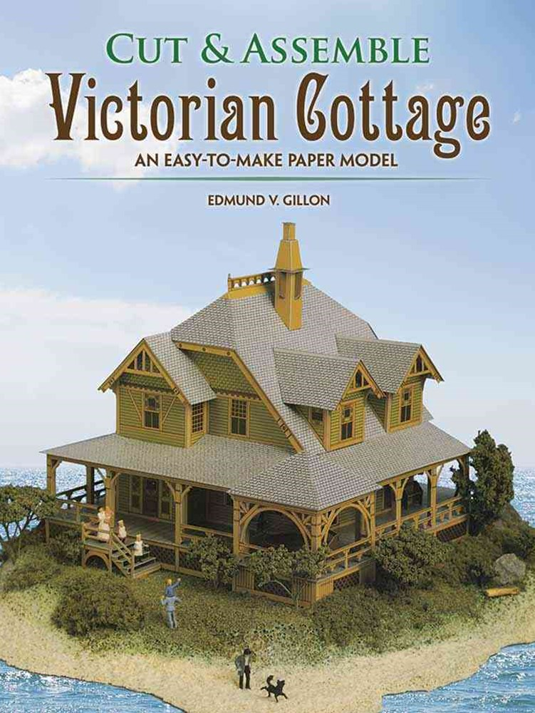 Cut and Assemble a Victorian Cottage