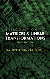 (ebook) Introduction to Matrices and Linear Transformations - Science & Technology Mathematics