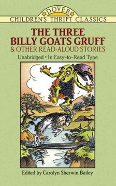 Three Billy Goats Gruff and Other Read Aloud Stories