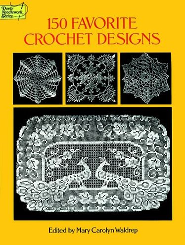 150 Favorite Crochet Designs