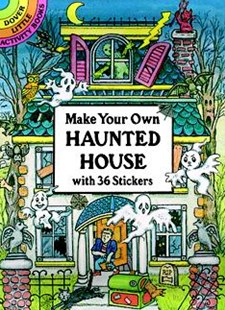 Make Your Own Haunted House with 36 Stickers by CATHY BEYLON (9780486286044) - PaperBack - Non-Fiction Art & Activity