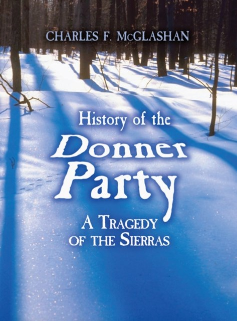 (ebook) History of the Donner Party