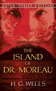Island of Dr. Moreau by H. G. WELLS (9780486290270) - PaperBack - Classic Fiction