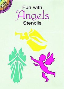 Fun with Angels Stencils by PAUL E. KENNEDY, Paul E. Kennedy (9780486293233) - PaperBack - Non-Fiction Art & Activity