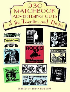 930 Matchbook Advertising Cuts of the Twenties and Thirties by TRINA ROBBINS (9780486295640) - PaperBack - Art & Architecture Art History