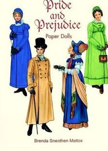 Pride and Prejudice Paper Dolls by BRENDA SNEATHEN MATTOX (9780486297859) - PaperBack - Non-Fiction Art & Activity