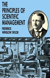 Principles of Scientific Management by FREDERICK WINSLOW TAYLOR (9780486299884) - PaperBack - Business & Finance Management & Leadership