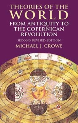 (ebook) Theories of the World from Antiquity to the Copernican Revolution