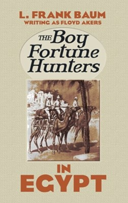 (ebook) The Boy Fortune Hunters in Egypt