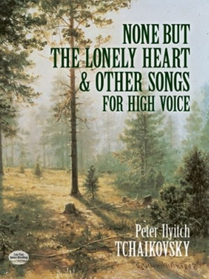 (ebook) None But the Lonely Heart and Other Songs for High Voice