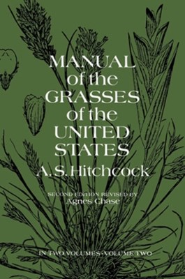 (ebook) Manual of the Grasses of the United States, Volume Two