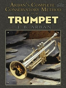 (ebook) Arban's Complete Conservatory Method for Trumpet - Entertainment Music Technique