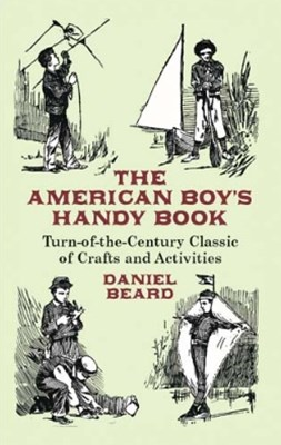 (ebook) The American Boy's Handy Book