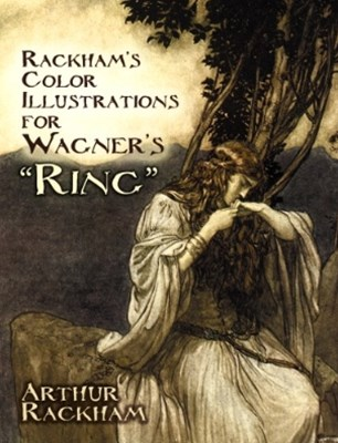(ebook) Rackham's Color Illustrations for Wagner's &quote;Ring&quote;