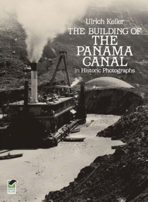 (ebook) The Building of the Panama Canal in Historic Photographs