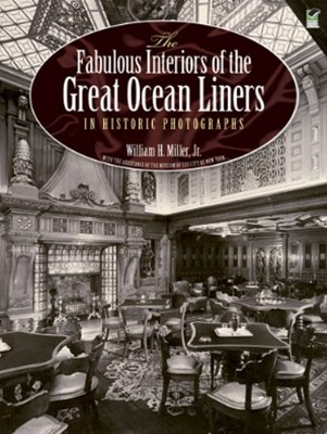 (ebook) The Fabulous Interiors of the Great Ocean Liners in Historic Photographs