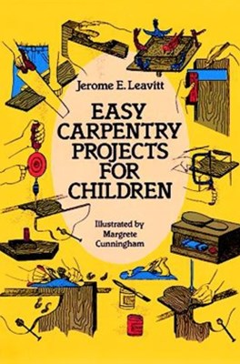 (ebook) Easy Carpentry Projects for Children