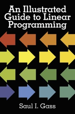 (ebook) An Illustrated Guide to Linear Programming