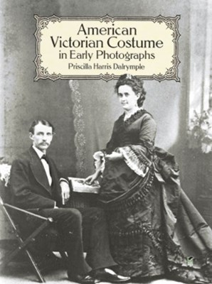 (ebook) American Victorian Costume in Early Photographs
