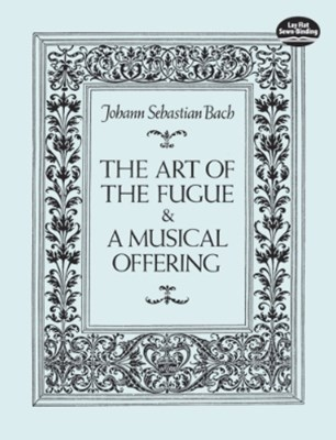 (ebook) The Art of the Fugue and A Musical Offering