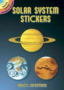 Solar System Stickers by BRUCE LAFONTAINE, Bruce LaFontaine (9780486403083) - PaperBack - Non-Fiction Art & Activity